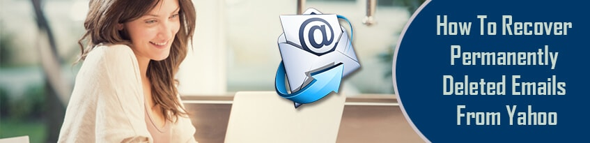 How-To-Recover-Permanently-Deleted-Emails-On-Yahoo